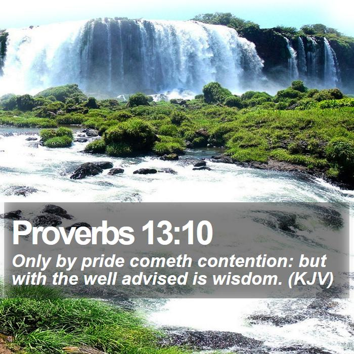 proverbs_13_10___daily_bible_verse_by_bible_quote-d9cdncg1
